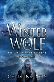 Winter of the Wolf ebook by Christina Ochs