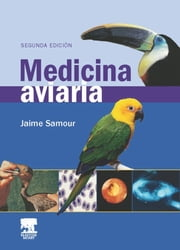 Medicina aviaria - - ebook by Jaime SAMOUR