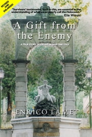 A Gift from The Enemy ebook by Enrico Lamet