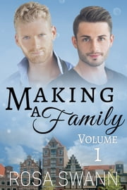 Making a Family volume 1 ebook by Rosa Swann
