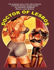 Doctor of Lesbos ebook by Robert Leslie Bellem,Anthony Gordon
