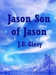 Jason Son of Jason ebook by Ju Giesy