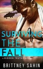 Surviving the Fall ebook by Brittney Sahin
