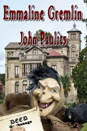 Emmaline Gremlin ebook by John Paulits