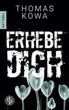 Erhebe dich ebook by Thomas Kowa