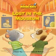 Lost in the Mouseum - Left/Right ebook by Eleanor  May,Deborah  Melmon