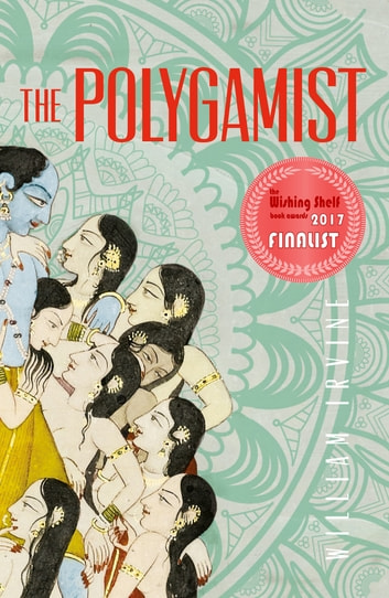 The Polygamist ebook by William Irvine