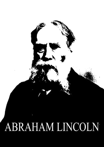 Abraham Lincoln ebook by James Russell Lowell