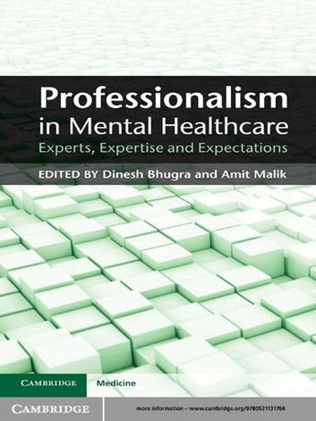 Professionalism in Mental Healthcare - Experts, Expertise and Expectations ebook by