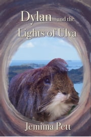 Dylan and the Lights of Ulva ebook by Jemima Pett