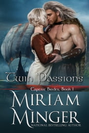 Twin Passions ebook by Miriam Minger