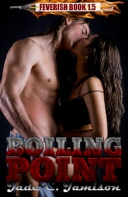Boiling Point ebook by Jade C. Jamison