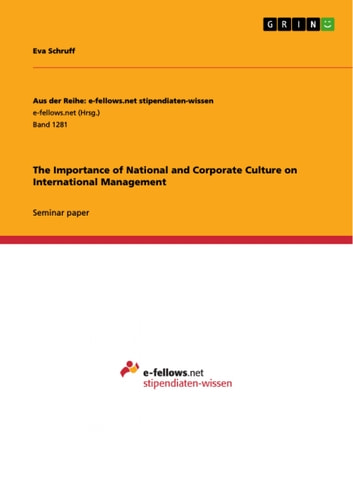 The Importance of National and Corporate Culture on International Management ebook by Eva Schruff