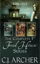 The Complete 1st Freak House Trilogy - Box Set ebook by