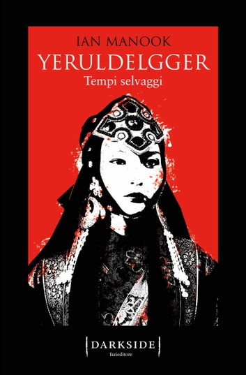 Yeruldelgger 2. Tempi selvaggi eBook by Ian Manook