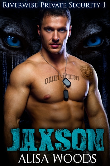Jaxson ebook by Alisa Woods
