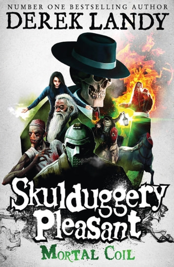 Mortal Coil (Skulduggery Pleasant, Book 5) ebook by Derek Landy