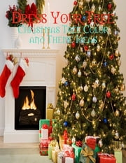 Dress Your Tree - Christmas Tree Color and Theme Ideas ebook by M Osterhoudt