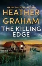 The Killing Edge ebook by Heather Graham