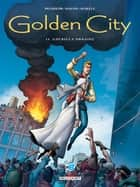 Golden City T12 - Guérilla Urbaine ebook by