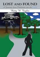 Lost and Found ebook by Betty W. Taylor