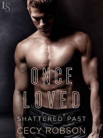 Once Loved ebook by Cecy Robson