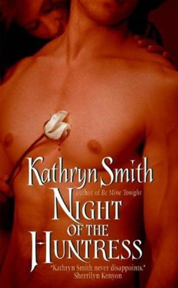 Night of the Huntress ebook by Kathryn Smith