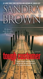 Tough Customer - A Novel ebook by Sandra Brown