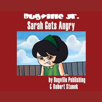 Sarah Gets Angry audiobook by Robert Stanek