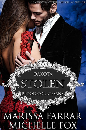 Stolen - A Vampire Blood Courtesans Romance ebook by Marissa Farrar,Michelle Fox