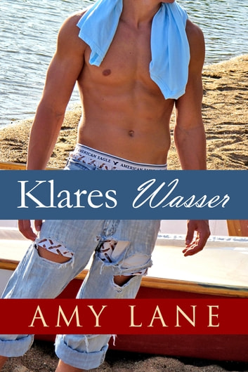 Klares Wasser ebook by Amy Lane