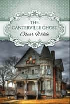 The Canterville Ghost (Global Classics) ebook by