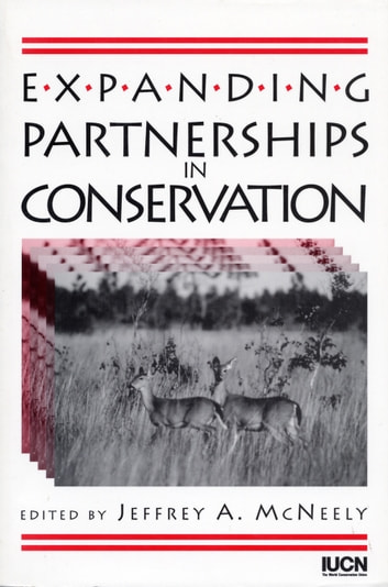 Expanding Partnerships in Conservation ebook by Jeffrey A. McNeely