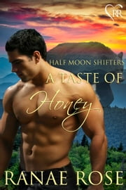 A Taste of Honey ebook by Ranae Rose