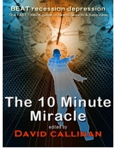 The 10-Minute Miracle ebook by David Callinan