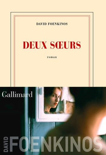 Deux sœurs ebook by David Foenkinos