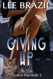 Giving Up ebook by Lee Brazil