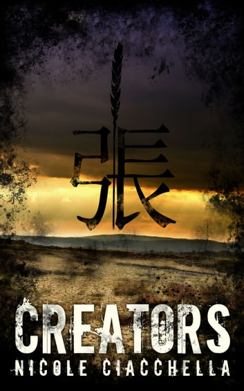 Creators - A prequel novella to the Contributor trilogy ebook by Nicole Ciacchella