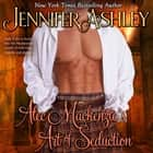 Alec Mackenzie's Art of Seduction audiobook by Jennifer Ashley