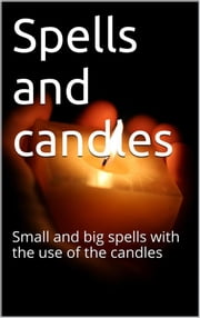 Spells and Candles ebook by Skyline Edizioni
