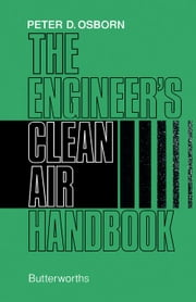 The Engineer's Clean Air Handbook ebook by Osborn, P. D.