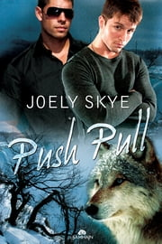Push Pull ebook by Joely Skye