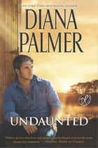 Undaunted ebook by Diana Palmer
