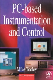 PC-based Instrumentation and Control ebook by Tooley, Mike