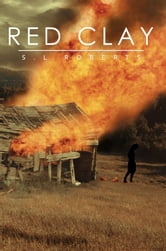 Red Clay ebook by S.L Roberts