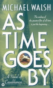 As Time Goes By ebook by Michael Walsh
