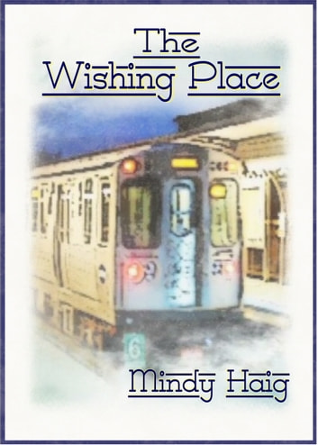 The Wishing Place ebook by Mindy Haig