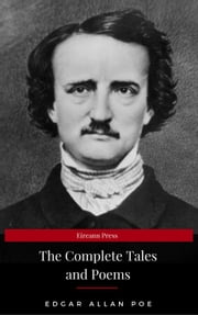 Edgar Allan Poe: Complete Tales and Poems: The Black Cat, The Fall of the House of Usher, The Raven, The Masque of the Red Death... ebook by Edgar Allan Poe, Eireann Press
