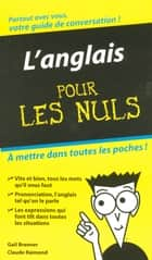 L'Anglais - Guide de conversation Pour les Nuls ebook by Gail BRENNER, Claude RAIMOND