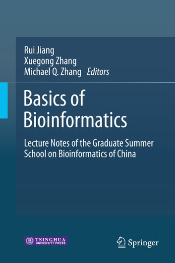 Basics of Bioinformatics - Lecture Notes of the Graduate Summer School on Bioinformatics of China ebook by